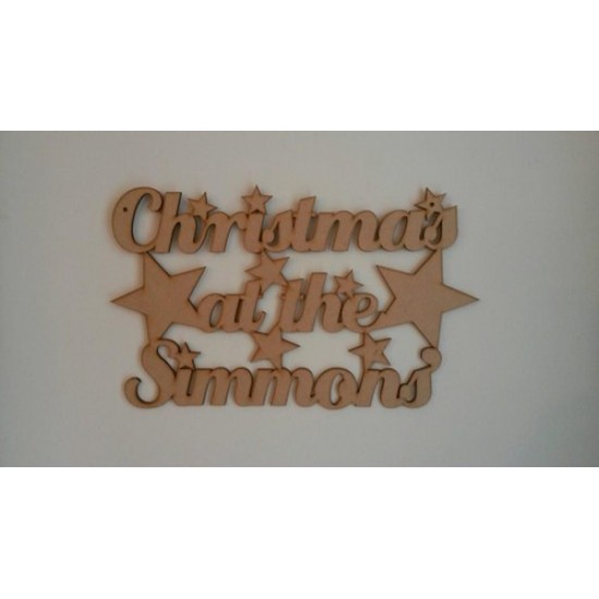 3mm MDF Christmas at the .........with stars Personalised and Bespoke