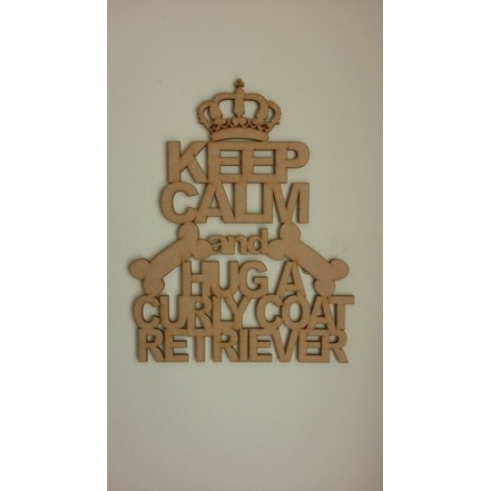 3mm MDF KEEP CALM AND HUG A...........(state your chosen breed in the text area)