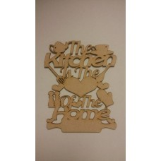3mm MDF The kitchen is the heart of the home laser cut sign Home