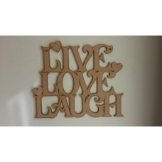3mm MDF LIVE LAUGH  LOVE hanging plaque (new design with hearts) Valentines