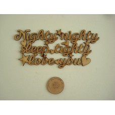 3mm MDF Nighty Nighty Sleep Tighty Love You plaque Baby Shapes