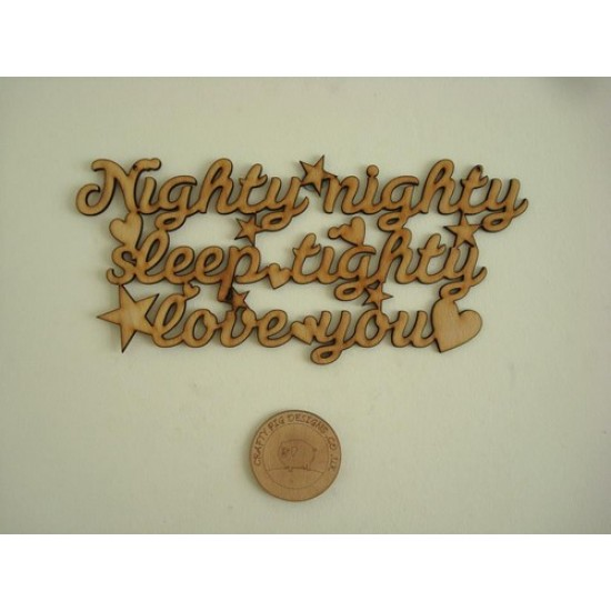 3mm MDF Nighty Nighty Sleep Tighty Love You plaque Baby Shapes
