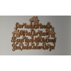 3mm MDF Our house is lived in its not for show sign Home