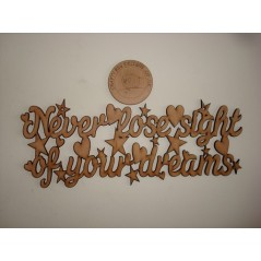 3mm MDF Never Lose Sight of your Dreams Quote Home