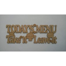 3mm MDF Today's Menu Take it - Leave It Kitchen Plaques