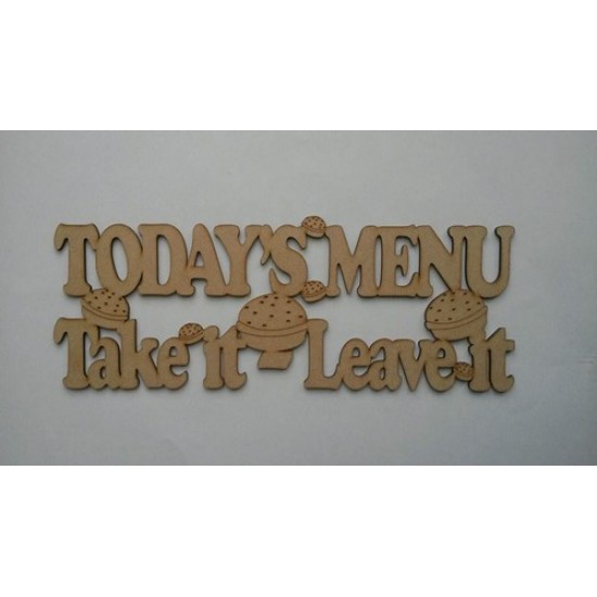 3mm MDF Today's Menu Take it - Leave It