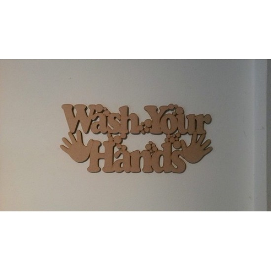 3mm MDF Wash your hands sign with bubbles Home