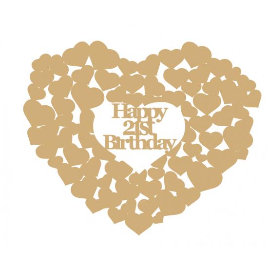 3mm MDF Happy 21st Birthday heart of hearts