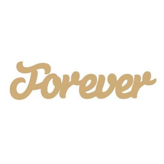 3mm MDF Forever Word Joined in Susa Font Joined Words