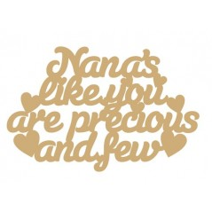 3mm MDF Nana's Like You Are Precious And Few Hanging Plaque Mother's Day
