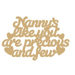 3mm MDF Nanny's Like You Are Precious And Few Hanging Plaque Mother's Day