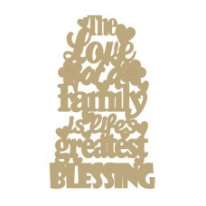 3mm MDF The love of a family is life's greatest blessing Home