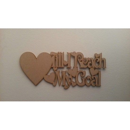3mm MDF Till I Reach My Goal weight loss plaque with heart chalkboard Chalkboard Countdown Plaques