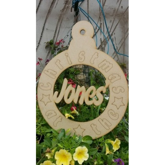 3mm MDF Christmas Bauble - etched wording - personalised with surname of your choice Personalised and Bespoke