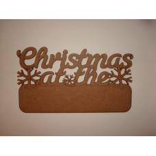 3mm MDF Christmas at the ......... with blank plaque for adding your own name Personalised and Bespoke