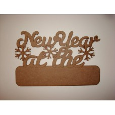 3mm MDF New Year at the ......... with blank plaque for adding your own name Christmas Quotes & Signs