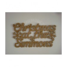 3mm MDF Christmas at the ......... with snowflakes Personalised and Bespoke