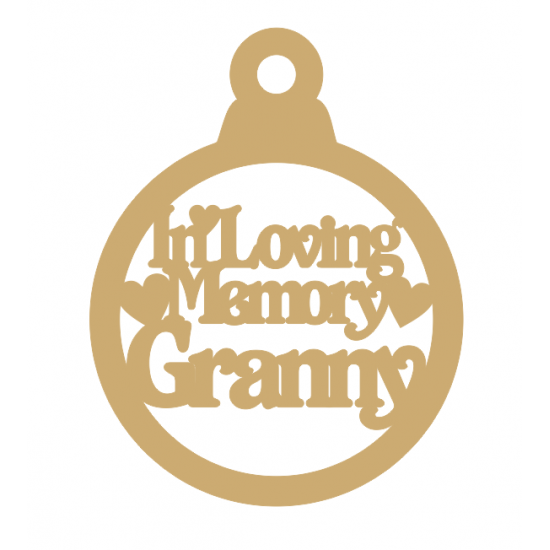 3mm MDF In Loving Memory Granny Bauble Christmas Baubles