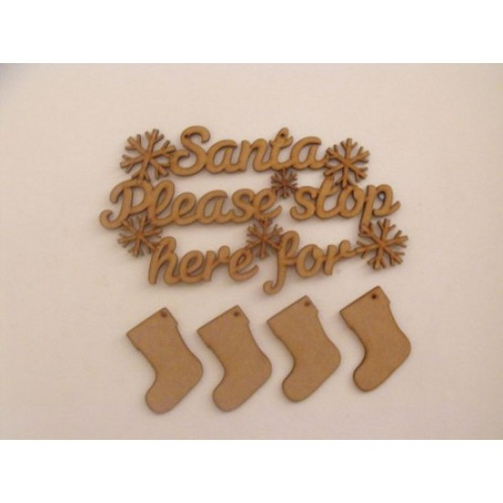 3mm MDF Santa Please Stop Here hanging plaque with 4 stockings Christmas Shapes