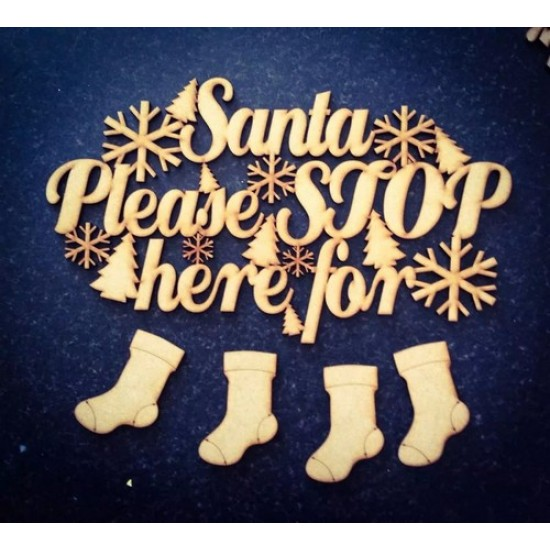 3mm MDF Santa Please Stop Here (cream puff) with trees and snowflakes Christmas Quotes & Signs