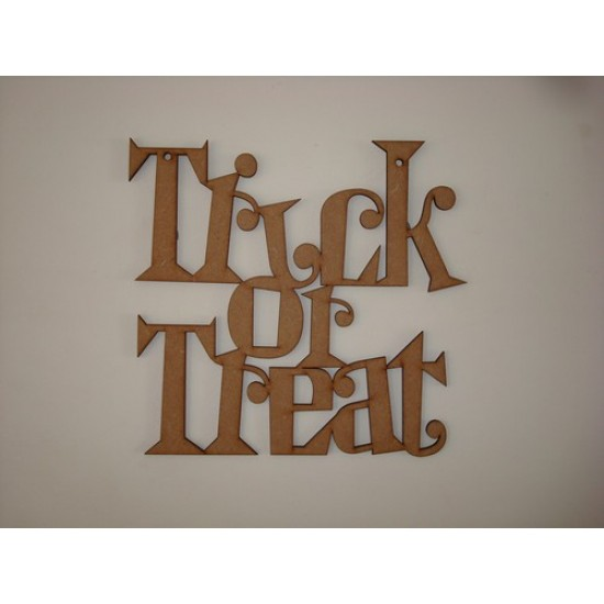 3mm MDF TRICK OR TREAT hanging plaque Halloween