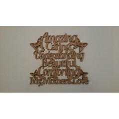 3mm MDF Amazing Caring Understanding Beautiful....my mothers love (300mm wide) Mother's Day