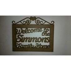 3mm MDF Welcome to the .............. family Home - Slanted Welcome Style Personalised and Bespoke