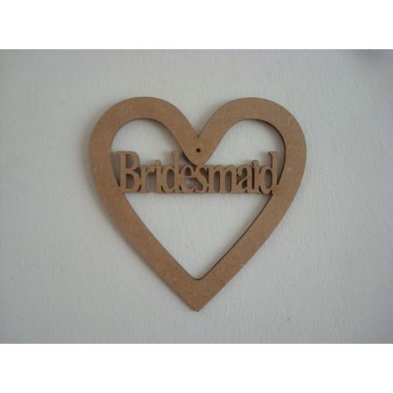 3mm MDF Bridesmaid Heart Wedding