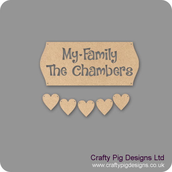 3mm MDF My Family Personalised Sign - Cut Out Letters And 5 Hearts Quotes & Phrases
