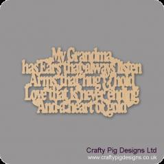 3mm MDF My Grandma/Granny / Nana / Nanny / Nanna has Ears that always listen  Mother's Day