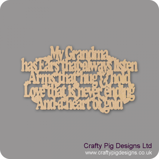 3mm MDF My Grandma/Granny / Nana / Nanny / Nanna has Ears that always listen  Mother's Day