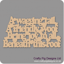 3mm MDF A Wagging Tail, A Friendly Woof... Pet Quotes