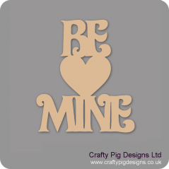 3mm MDF Be Mine Hanging Sign Valentines