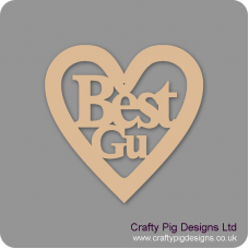 3mm MDF Best Gu In A Heart Hearts With Words