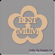 3mm MDF Best Mum Flower Mother's Day