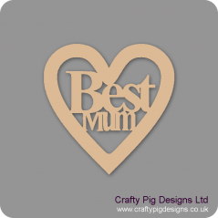 3mm MDF Best Mum Heart