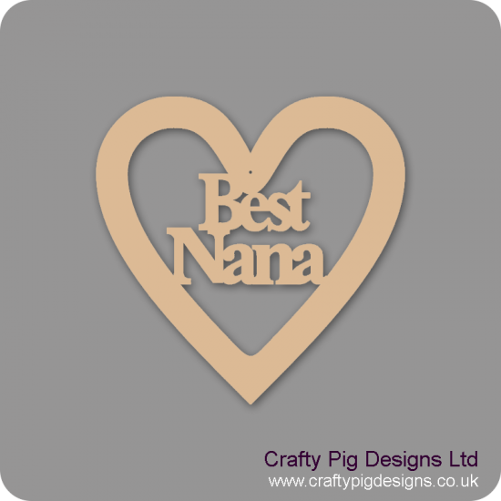 3mm MDF Best Nana Heart