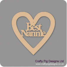 3mm MDF Best Nannie Heart Hearts With Words