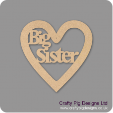 3mm MDF Big Sister Heart Hearts With Words