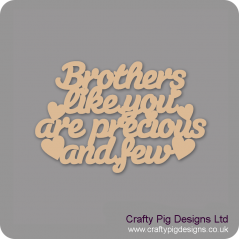 3mm MDF Brothers Like You Are Precious And Few Hanging Plaque For the Gentlemen