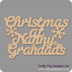 3mm MDF Christmas At Nanny And Grandads Christmas Quotes & Signs