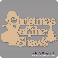3mm MDF Christmas at the (NAME) sign with hat, santa & tree shapes Personalised and Bespoke