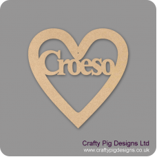 3mm MDF Croeso In A Heart Hearts With Words