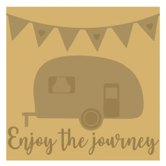 3mm Layered Hanging Sign - Enjoy The Journey Caravan Sign Home