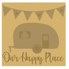 3mm Layered Square Hanging Sign - Our Happy Place - Caravan Sign Home