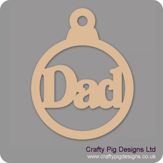 3mm MDF Dad bauble Christmas Baubles