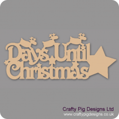 3mm MDF Days Until Christmas Plaque with  reindeer and Star chalkboard Chalkboard Countdown Plaques