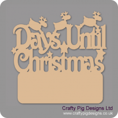 3mm MDF Days Until Christmas with Plaque (with reindeer) Chalkboard Countdown Plaques