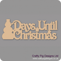 3mm MDF Days Until Christmas Plaque with snowman chalkboard Chalkboard Countdown Plaques
