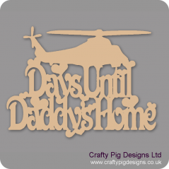 3mm MDF Days Until My Daddy's Home chalkboard plaque with hearts (with helicopter)